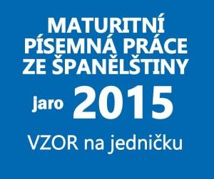 maturitni-pisemka-spanelstina-2015-jaro-vzor