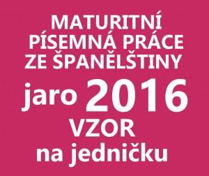 maturitni-pisemka-spanelstina-2016-jaro-vzor